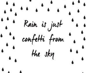 quotes, rain, and confetti image