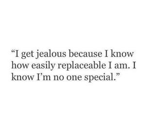 jealous, life, and no image