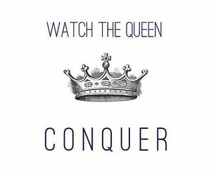 Queen, quotes, and girl power image