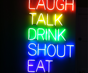 laugh, drink, and eat image