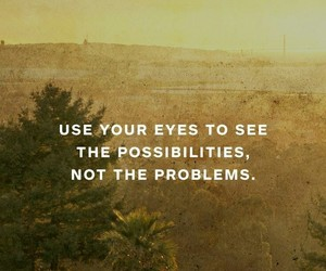 quote, possibilities, and problems image