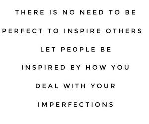 be yourself, imperfections, and life image