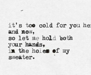 sweater weather, quote, and the neighbourhood image