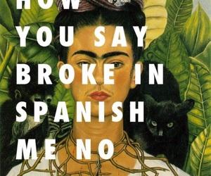 broke, fly art, and frida kahlo image