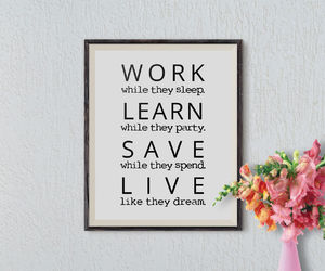 home decor, print, and motivational image