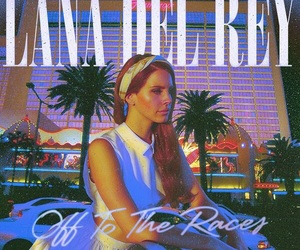 lana del rey, off to the races, and indie image
