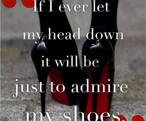 quotes, shoes, and admire image