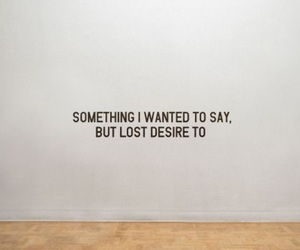 quotes, desire, and words image