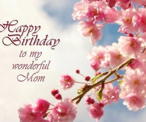 birthday, mother, and flower image