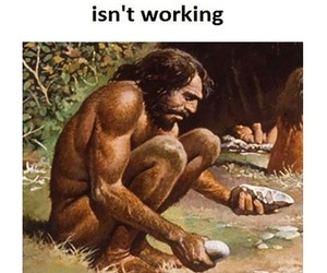 caveman, trouble, and no wifi image