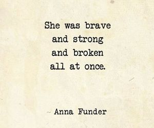 brave, her, and broken image