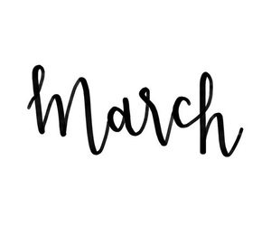 calligraphy, march, and month image