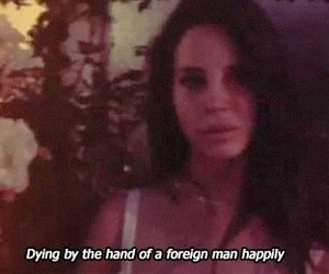 dead, lana, and Lyrics image