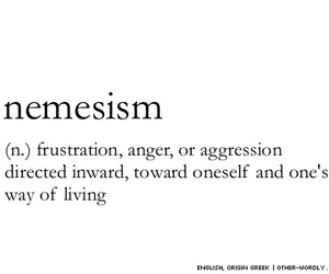 nemesism, anger, and quote image