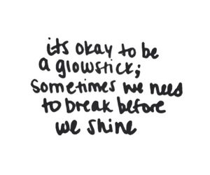quote, glowstick, and shine image