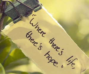 hope, life, and quote image