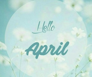 april, hello april, and 2017 image