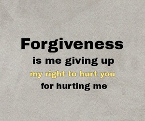 forgiveness, hurt, and me image