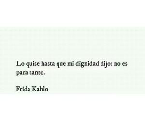 frase, Frida, and fridakahlo image