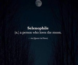 quotes, moon, and selenophile image