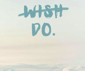 wallpaper, do, and wish image