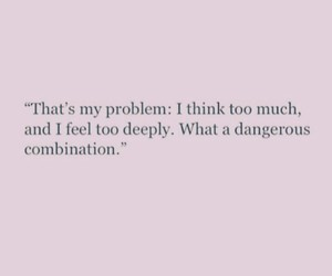 quotes, dangerous, and problem image