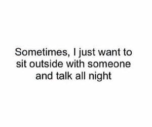 quotes, night, and talk image