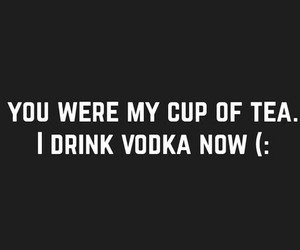 quote, vodka, and grunge image