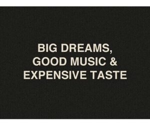 Dream, quote, and music image