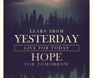 hope, quotes, and yesterday image