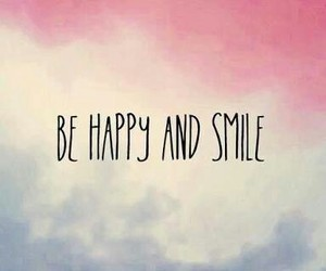 smile, happy, and quotes image