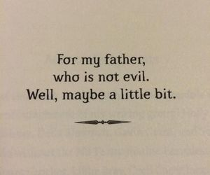 quotes, father, and evil image
