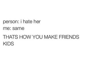 friends, funny, and hate image