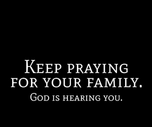 family, quotes, and god image