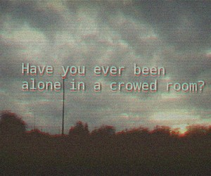 alone, awful, and lonely image