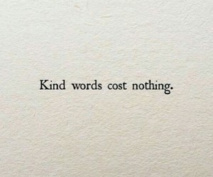quotes, words, and kind image