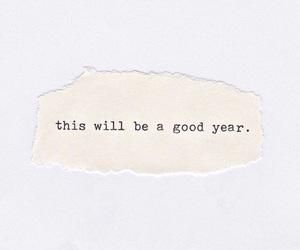 good year, saying, and white theme image