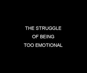 emotional, quotes, and feelings image