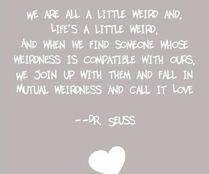 quotes, love, and weird image