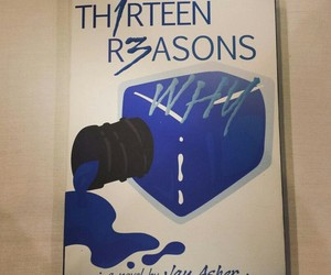 thirteen reasons why and 13 reasons why image