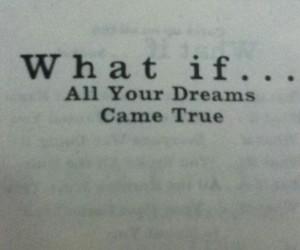Dream, quotes, and true image