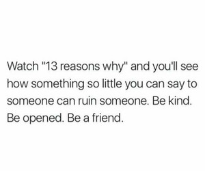 thirteen reasons why, 13 reasons why, and friend image