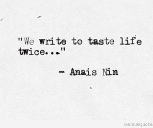 quote, write, and anais nin image