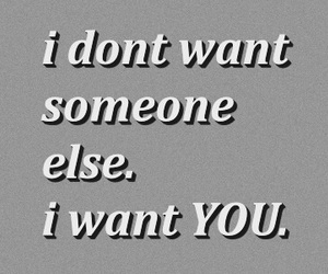 always, i want you, and why image