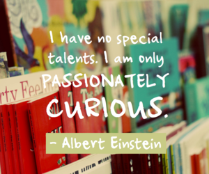 quote, curious, and Albert Einstein image