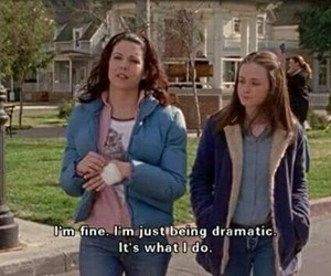 gilmore girls, dramatic, and quotes image