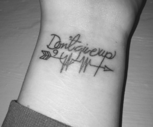 don't give up, phrase, and tattoo image