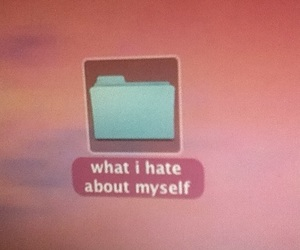 hate, quotes, and myself image