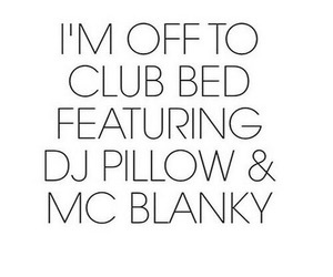 bed, club, and quote image