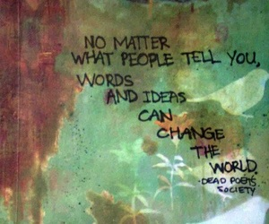 quotes, change, and dead poets society image